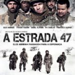 A Estrada 47 (2015) BluRay 720p | 1080p Dual Áudio Torrent Download