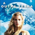 A Outra Terra (2012) BluRay 720p | 1080p Dual Áudio Torrent Download