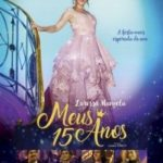 Meus 15 Anos (2017) Nacional WEBRip 720p – Torrent Download