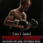 Punhos de Sangue (2017) BluRay 720p e 1080p Dublado / Dual Áudio Torrent Download