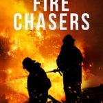 Fire Chasers 1ª Temporada (2017) Dual Áudio WEBRip 720p – Torrent Download