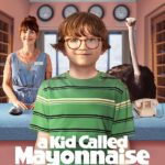 A Kid Called Mayonnaise 1ª Temporada (2017) Legendado – Torrent Download