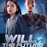 Will vs the Future 1ª Temporada (2017) Legendado – Torrent Download