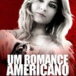 Um Romance Americano (2017) Legendado WEB-DL 720p | 1080p – Torrent Download