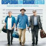 Despedida em Grande Estilo (2017) Dual Áudio 5.1 / Dublado BluRay 720p | 1080p – Torrent Download