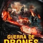 Guerras de Drones (2017) Legendado 5.1 BluRay 720p | 1080p – Torrent Download