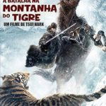 A Batalha na Montanha do Tigre (2017) Dual Áudio / Dublado BDRip – Torrent Download