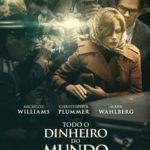 Todo o Dinheiro do Mundo Torrent (2018) Dual Áudio / Dublado BluRay 720p | 1080p – Download