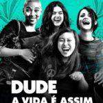 Dude – A Vida é Assim Torrent (2018) Dublado / Dual Áudio 5.1 WEB-DL 720p | 1080p – Download