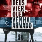 Se Deus Vier Que Venha Armado Torrent (2015) WEB-DL Nacional 720p – Download