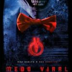 Medo Viral Torrent (2018) Dual Áudio / Dublado 5.1 BluRay 720p | 1080p – Download