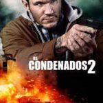 Os Condenados 2 Torrent (2015) Dublado / Dual Áudio 5.1 BluRay 720p | 1080p – Download
