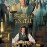 O Homem Que Inventou o Natal Torrent (2018) Dual Áudio / Dublado BluRay 720p | 1080p – Download