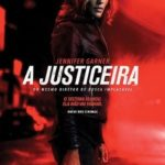 A Justiceira Torrent (2018) Dual Áudio 5.1 / Dublado BluRay 720p | 1080p – Download