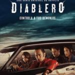 Diablero 1ª Temporada Completa Torrent (2018) Dual Áudio / Dublado WEB-DL 720p – Download