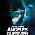 Quando os Anjos Dormem Torrent (2018) Dual Áudio 5.1 / Dublado WEB-DL 720p – Download