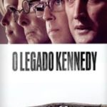 O Legado Kennedy Torrent (2018) Dual Áudio 5.1 / Dublado BluRay 720p | 1080p – Download