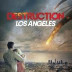 Destruição Los Angeles Torrent (2019) Dual Áudio / Dublado WEB-DL 720p | 1080p – Download