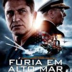 Fúria em Alto Mar Torrent (2019) Dual Áudio 5.1 / Dublado BluRay 4K | 720p | 1080p – Download