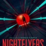 Nightflyers 1ª Temporada Completa Torrent (2018) Dual Áudio / Legendado WEB-DL 720p | 1080p – Torrent Download