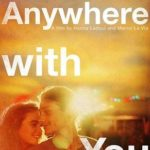 Anywhere With You Torrent (2019) Legendado WEB-DL 720p | 1080p – Download