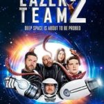Lazer Team 2 Torrent (2019) Legendado BluRay 720p | 1080p – Download