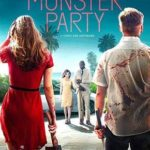 Monster Party Torrent (2019) Legendado 5.1 WEB-DL 720p | 1080p – Download