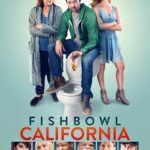 Fishbowl California Torrent (2019) Legendado BluRay 720p | 1080p – Download