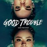 Good Trouble 1ª Temporada Torrent (2019) Dual Áudio / Legendado WEB-DL 720p | 1080p – Download