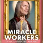 Miracle Workers 1ª Temporada Torrent (2019) Dual Áudio / Legendado WEB-DL 720p | 1080p – Download