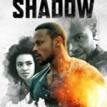 Shadow 1ª Temporada Completa Torrent (2019) Legendado WEB-DL 720p | 1080p – Download