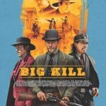 Big Kill Torrent (2019) Legendado BluRay 720p | 1080p – Download