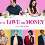 For Love Or Money Torrent (2019) Legendado WEB-DL 720p | 1080p – Download