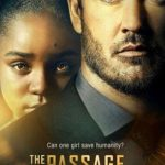 The Passage 1ª Temporada Torrent (2019) Dual Áudio / Legendado WEB-DL 720p | 1080p – Download