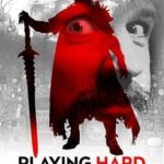 Playing Hard – Tudo em Jogo Torrent (2019) Legendado WEB-DL 720p – Download