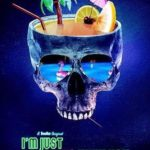 I'm Just F*cking With You Torrent (2019) Legendado WEBRip 1080p – Download