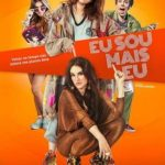 Eu Sou Mais Eu Torrent (2019) Nacional DVDRip – Download