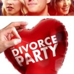 The Divorce Party Torrent (2019) Legendado BluRay 720p | 1080p – Download
