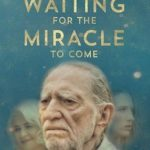 Waiting for the Miracle to Come Torrent (2019) Legendado WEB-DL 720p | 1080p – Download
