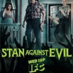 Stan Against Evil 3ª Temporada Torrent (2018) Dublado / Legendado WEB-DL 720p | 1080p – Download
