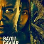 Bayou Caviar Torrent (2019) Legendado BluRay 720p | 1080p – Download