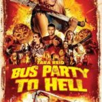 Party Bus to Hell Torrent (2019) Legendado BluRay 720p | 1080p – Download