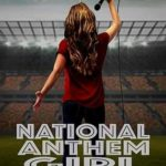 National Anthem Girl Torrent (2019) Legendado WEBRip 720p | 1080p – Download