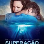 Superação – O Milagre da Fé Torrent (2019) Dublado / Legendado WEB-DL 720p – Download