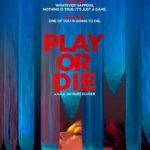 Play or Die Torrent (2019) Legendado WEB-DL 720p | 1080p – Download