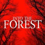 Into the Forest Torrent (2019) Legendado WEBRip 1080p – Download
