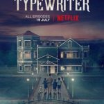 Typewriter 1ª Temporada Completa Torrent (2019) Legendado WEB-DL 720p | 1080p – Download