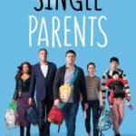 Single Parents 1ª Temporada Torrent (2018) Dublado / Legendado WEB-DL 720p | 1080p – Download