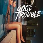 Good Trouble 2ª Temporada Torrent (2019) Dual Áudio / Legendado WEB-DL 720p | 1080p – Download