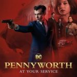 Pennyworth 1ª Temporada Torrent (2019) Dublado / Legendado WEB-DL 720p | 1080p – Download